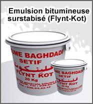 Emulsion bitumineuse surstabisé (Flynt-Kot)